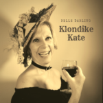 Klondike Kate, original pic by Anthony Arnista